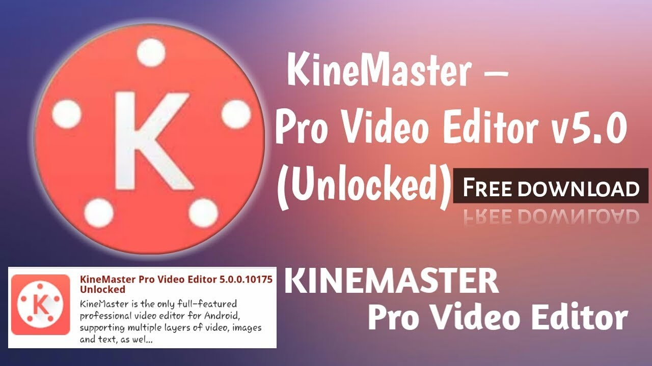 KineMaster Pro Apk 2018 v 5 0 | kinemaster pro apk 2018 | KineMaster Latest  Version 2018
