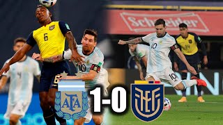ARGENTINA 1-0 ECUADOR | ELIMINATORIAS CONMEBOL A QATAR 2022 | POR POCO EMPATA LA TRICOLOR