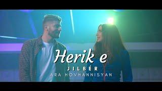 Jilbér ft. Ara Hovhannisyan - Herik e 2021