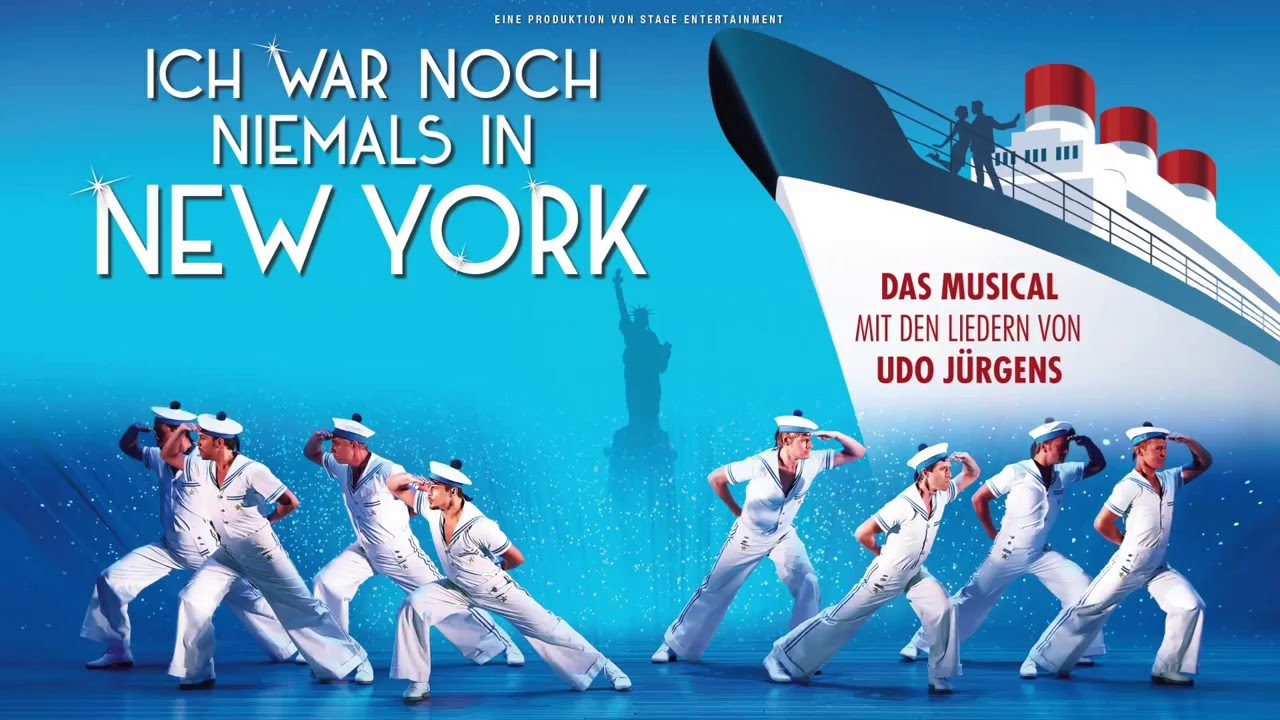 ich war noch niemals in new york musical 2019