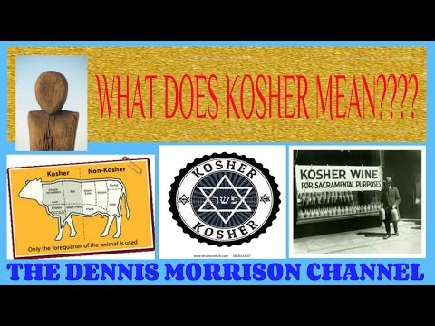 WHAT DOES KOSHER MEAN?  FOOD PRODUCED IN A VERY HEALTHY WAY