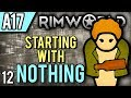 watch he video of RimWorld Alpha 17 | One Man Army (Let's Play RimWorld / Gameplay Part 12)