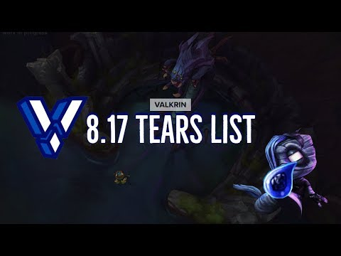 Valkrin - Tears List Patch 8.17