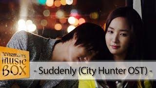 Kim Bo Kyung - Suddenly (City Hunter OST) (Türkçe Altyazılı) HD