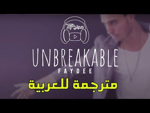 faydee - unbreakable مترجمة عربى