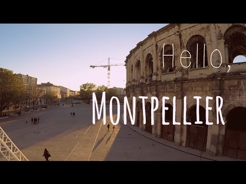 Hello, Montpellier