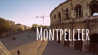 Hello, Montpellier