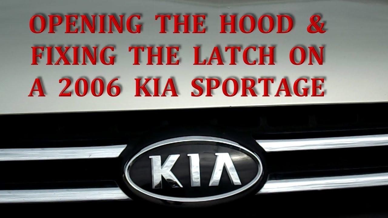 How To Fix A Broken Hood Latch In Kia Sportage
