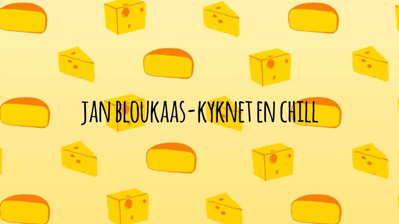 Download Jan Bloukaas - Kyknet en Chill