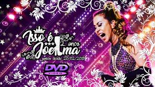 Baixar DVD ISSO É JOELMA 2 ANOS(completo)