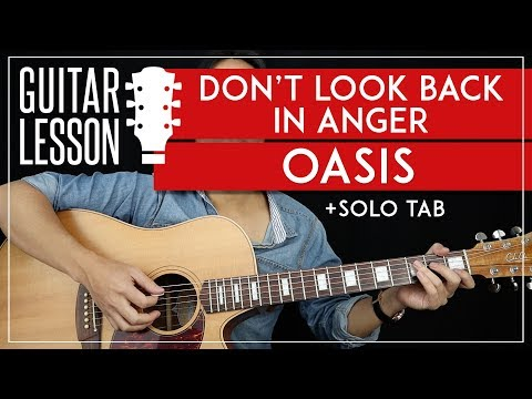 Don't Look Back In Anger Guitar Lesson 🎸 Oasis Guitar Tutorial |NO CAPO + Easy Chords + Solo + TAB|