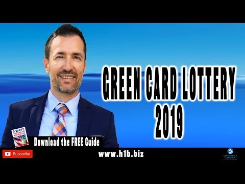 What You Need To Know About The Green Card Lottery 2019 : Immigration Attorney