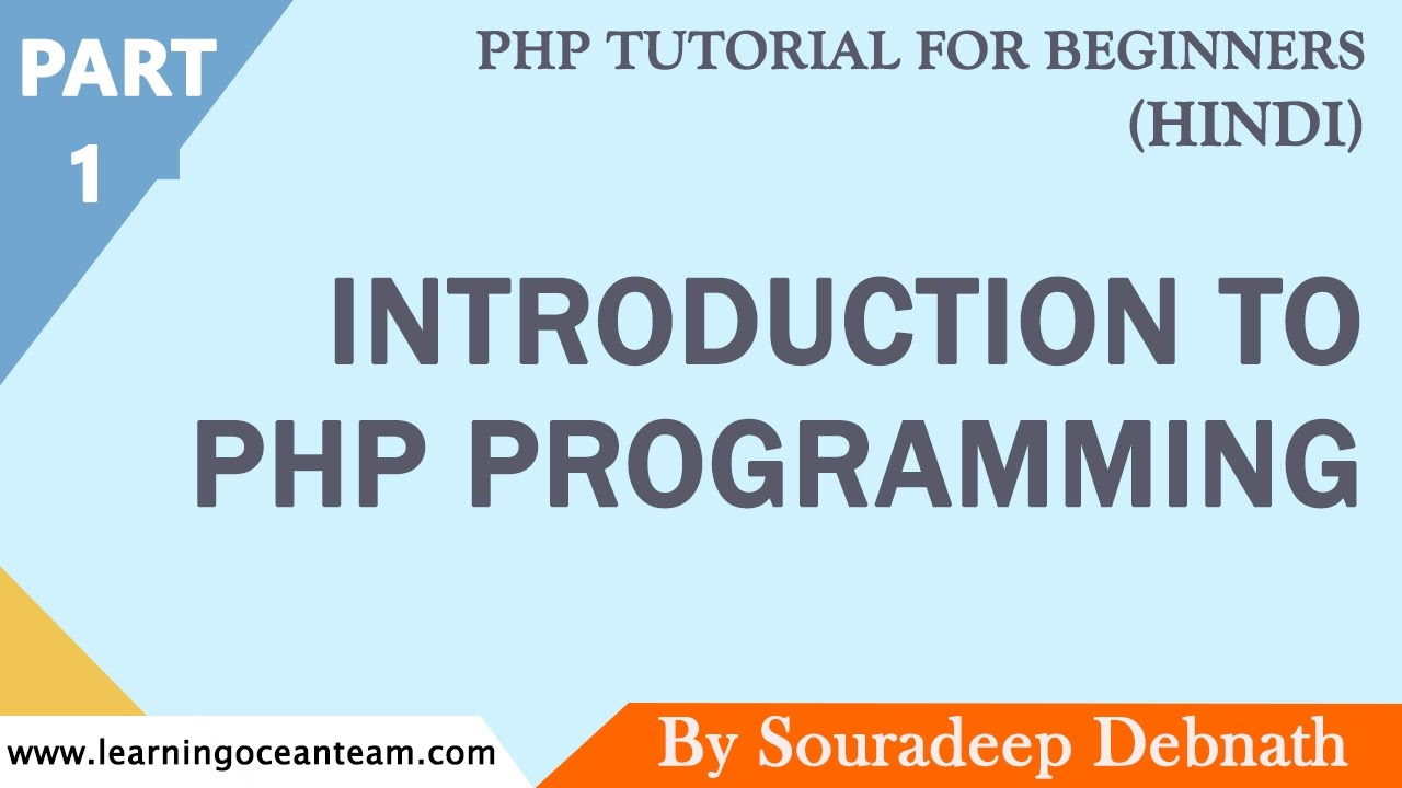 Beginner php tutorial 1 introduction to php – php video academy.
