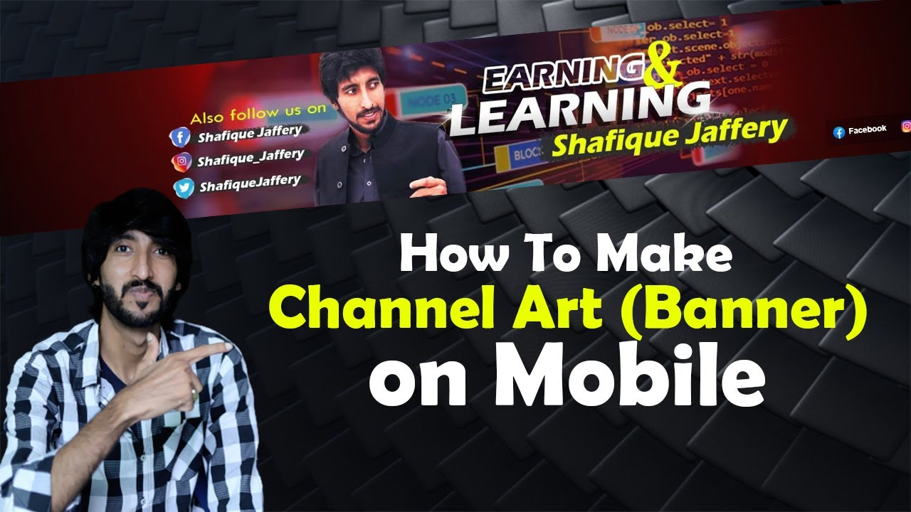 How To Make Channel Art On Mobile || Channel banner || Channel cover photo