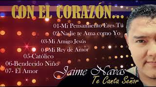 Jaime Navas - 7 Exitos del album #5