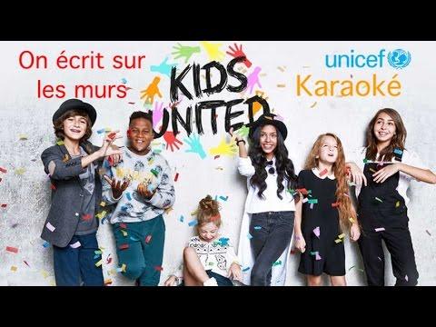 Karaoké - Kids United - On écrit sur les murs (avec chœurs)