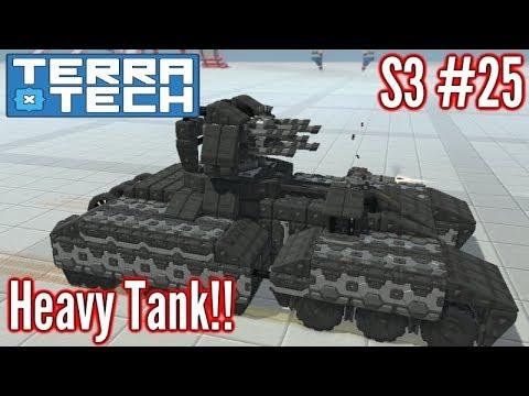 Terratech   Ep25 S3   Heavy Hawkeye Tank (Battleship Cannons)!!!   Terratech v0.7.9.1 Gameplay