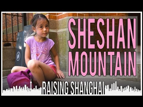 TO THE TOP OF SHESHAN MOUNTAIN | RAISING SHANGHAI