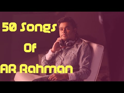 50 Songs Of AR Rahman In Extreme High Quality - 24 Bit Audio Source