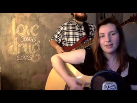 Jocelyn Schneider + Ian Elliott - Love Songs Drug Songs (X Ambassadors Cover)