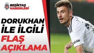 Dorukhan Toköz'ün Menajerinden Flaş Açıklama! Beşiktaş'ta Kalacak Mı?