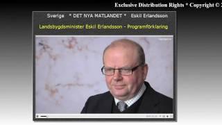 Eskil Erlandsson * Sverige * det nya Matlandet