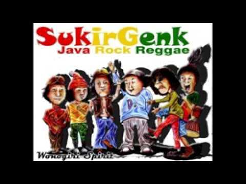 Kumpulan Lagu Reggae Indonesia Terbaru - SUKIRGENK FULL ALBUM