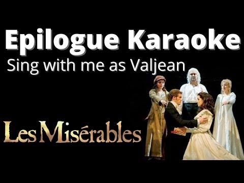 Les Miserables Epilogue Karaoke (Male karaoke)  Sing with me