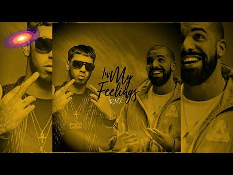 Drake Ft. Anuel AA - In My Feelings ( Remix )