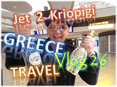 Jet 2 Kriopigi Greece Travel VLog 26