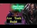 Dark Moon Averted - Dota 2 - Axe 95 Armor with Call