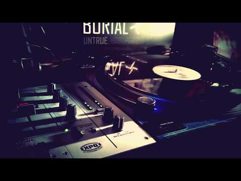 Burial Mix ● Lossless from Vinyl