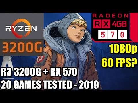 Ryzen 3 3200G Paired With An RX 570 - Enough For 60 FPS? - 20 Games Tested At 1080p - Benchmark PC