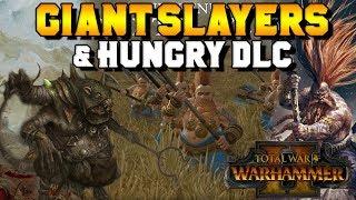 "Video Giant Slayer Revealed + ""Hungry"" DLC - Throt? Slayers of Karak Kadrin?   Total War: Warhammer 2 download MP3, 3GP, MP4, WEBM, AVI, FLV Mei 2018"