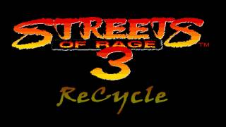 Streets of Rage 3 - Recycle (Cycle & Fuze Remix)