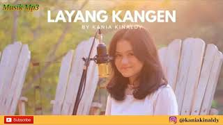 Layang Kangen Versi Bossanova By Kania Kinaldy