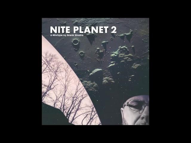Brenk Sinatra - Nite Planet 2 Mixtape