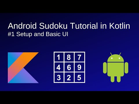Android Sudoku Tutorial In Kotlin #1 - Setup And Basic UI