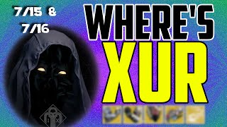 where s xur xurs location today july 15 july 16 7 15 7 16