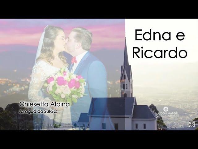 Casamento na Chiesetta Alpina Jaragua do Sul Edna e Ricardo | Filmagem Maycon Matos