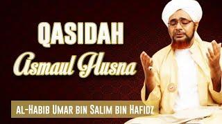 Wadi Media | Qasidah Asmaul Husna - Habib Umar Bin Hafidz