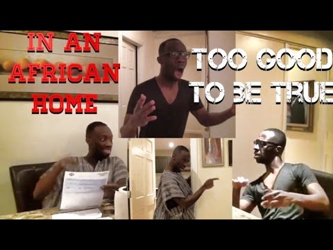 In An African Home: Too Good To Be True