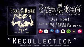 Eyes of the Dead - Recollection