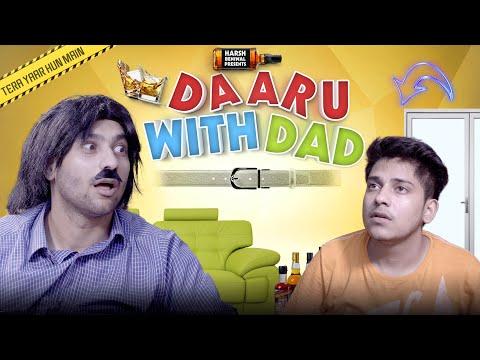 daaru-with-dad- -harsh-beniwal
