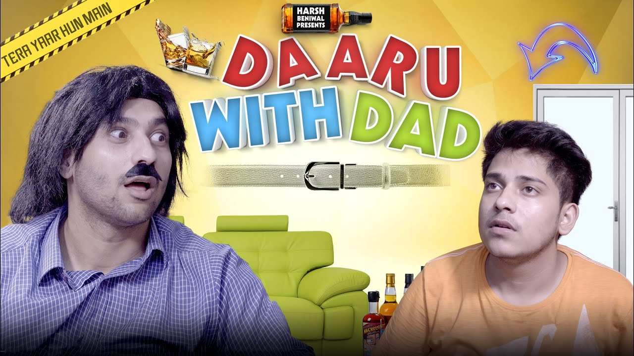 Daaru With Dad | Harsh Beniwal