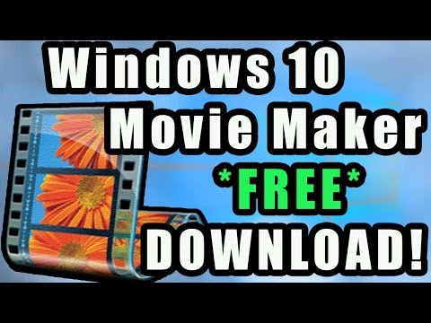 how-to-download-windows-movie-maker-for-windows-10-free---download-and-install-tutorial