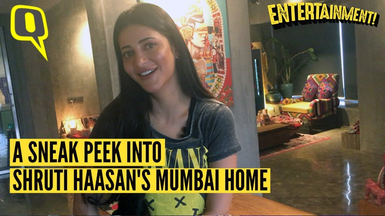 Download Exclusive: Shruti Haasan Gives Us a Tour of Her Mumbai Home | The Quint