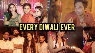 Every Diwali Ever | Harsh Beniwal