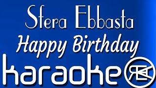 Sfera Ebbasta - Happy Birthday | Karaoke Testo Instrumental (Rockstar)