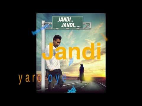 Jandi Jandi || Official Song || Seera Buttar|| Latest Punjabi Song 2016 | Gakhal ReKords